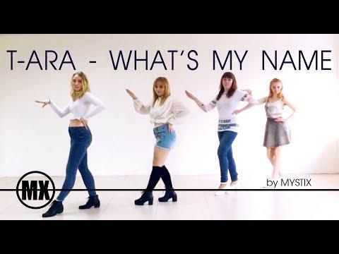 MYSTIX - T-ARA - What's My Name [ Dance Cover ]