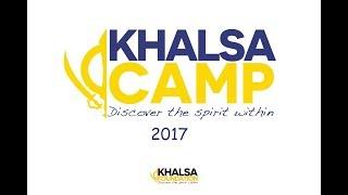 Khalsa Camp 2017 - Picture Highlights