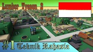 Roblox Lumber Tycoon 2 Indonésie ( Nouveau pour jouer la technique secrète Dapet