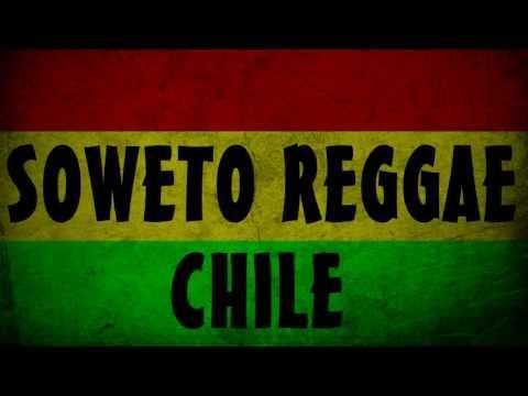 Soweto Reggae Chile