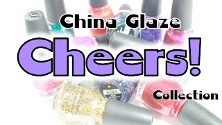 China Glaze Cheers! Holiday 2015 Collection ~ Review and Swatches