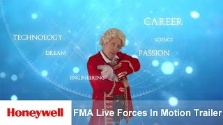 FMA Live Forces In Motion Trailer | Corporate Citizenship | Honeywell
