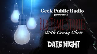 GPR Presents – Bedtime Stories: Date Night