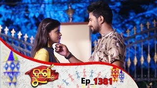 Durga | Full Ep 1381 | 15th May 2019 | Odia Serial - TarangTV