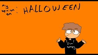 My Opinion on Halloween (ft.friends)