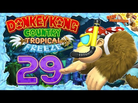 DONKEY KONG COUNTRY: TROPICAL FREEZE #29: Schicker Schnorchel, Funky! [1080p] ★ Let's Play