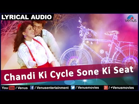 Chandi Ki Cycle Sone Ki Seat Full Song With Lyrics | Bhabhi | Govinda, Juhi Chawla |