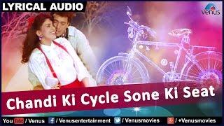 Chandi Ki Cycle Sone Ki Seat Full Song With Lyrics | Bhabhi | Govinda, Juhi Chawla |