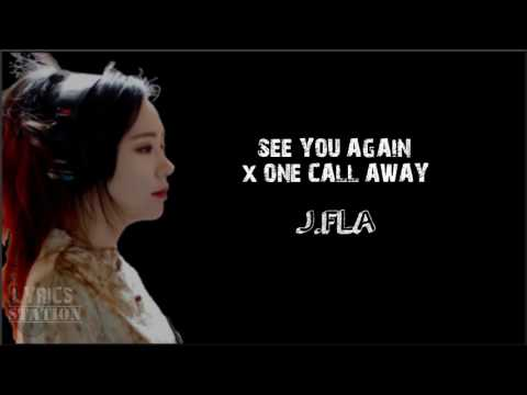 Lyrics: JFla  See You Again  One Call Away