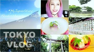 #MyJapanStory Tokyo Vlog Part 1| Top Tokyo Attractions & Japanese Food | FoodishBeauty