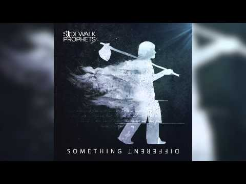 Sidewalk Prophets - If You Only Knew (Official Audio)