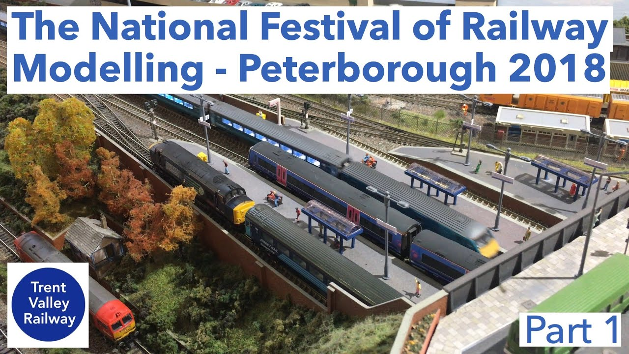 the national festival of railway modelling peterborough 2018 partthe national festival of railway modelling peterborough 2018 part 1