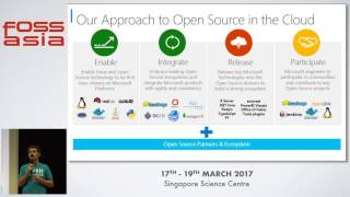 Keynote - Microsoft + Open Source: Empowering Customers - Andrey Terekhov - FOSSASIA Summit 2017
