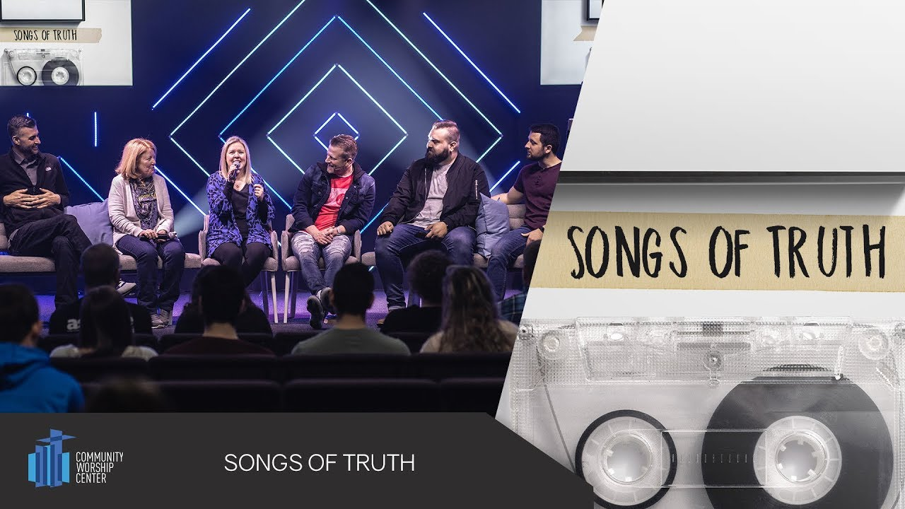 Songs of Truth | Pastor Keith Deal & CWC Worship