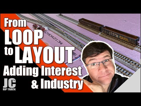Model Railroad for Beginners – From Loop to Layout – Adding Interest & Industry