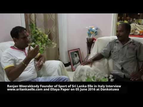 Sri Lanka Elle: Ranjan Weerakkody Founder of Sport of Sri Lanka Elle in Italy Interview www.srila