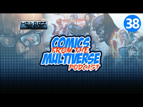 Comics From The Multiverse #38: Justice League of America Rebirth (DC Comics Podcast)