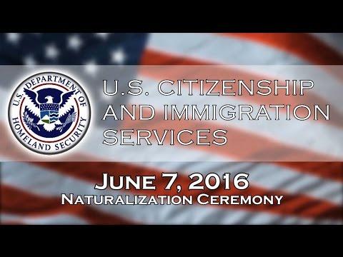 U.S. Citizenship & Immigration Services Naturalization Ceremony - 6/7/16