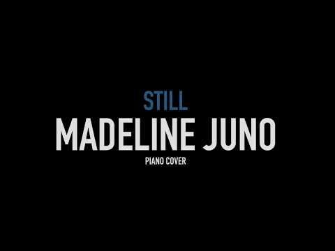 MADELINE JUNO - STILL (Piano Instrumental)