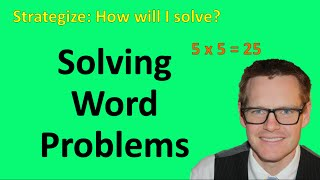 Solving Word Problems (Simplifying Math)