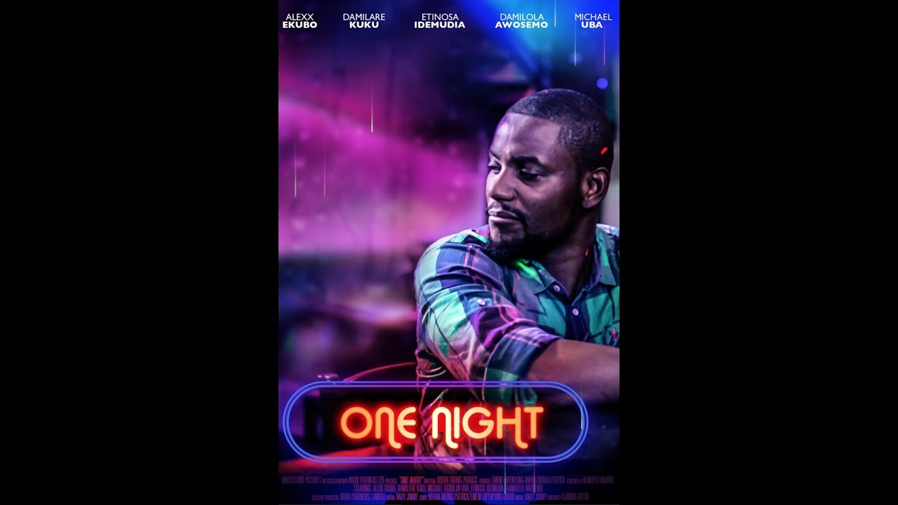 Download ONE NIGHT - Latest 2017 Nigerian Nollywood Drama Movie (10 min preview)