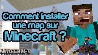 [TUTO] | Comment installer une map sur Minecraft | [FR] [HD] Toutes versions !