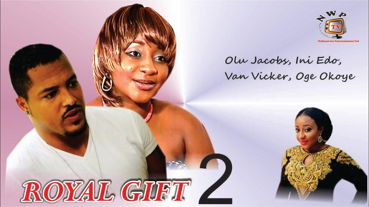 Download Royal Gift 2   - Nigerian Nollywood Movie