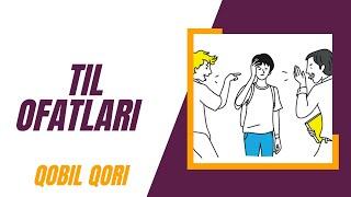 Qobil Qori - 01.Til Ofatlari (Til va Hasat Ofatlari)