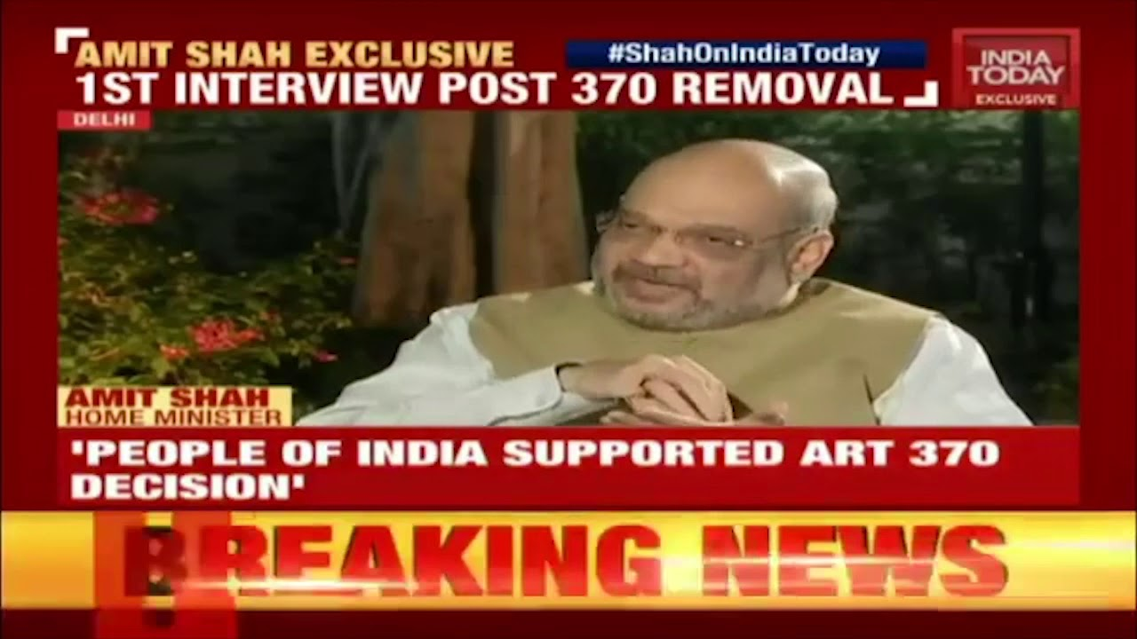Download Shri Amit Shah's interview on India Today: 13.10.2019