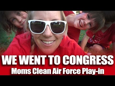 We Went to Congress! Moms Clean Air Force Play-in DC