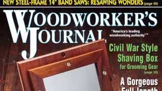 Woodworker's Journal May/june 2014 Issue Preview