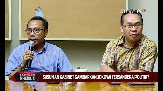 Susunan Kabinet Gambarkan Jokowi Tersandera Politik?
