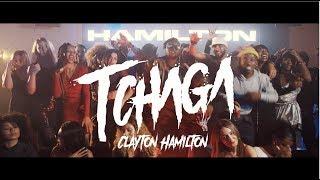 Clayton Hamilton - TCHAGA (Clip Officiel) [Snap👻: Nakpin]
