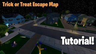 Trick Or Treat Escape Map Tutorial Fortnite Creative Youtube