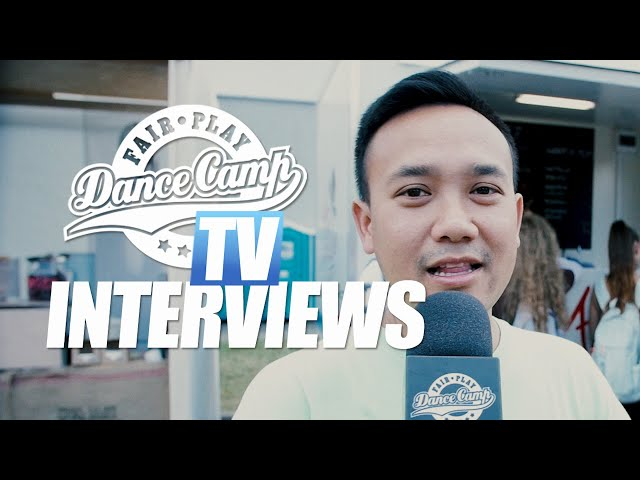 Fair Play Dance Camp 2019 | Interviews by Little Shao [FAIR PLAY TV]