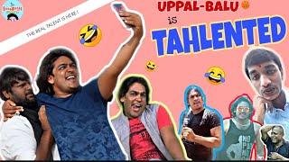 Uppal Balu is Talented 🤣 | Roast | Tgg Extras