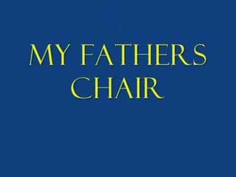 MY FATHERS CHAIR BY DAVID MEECE