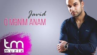 Javid - O mənim Anam (Audio)