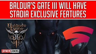 Baldur's Gate Iii Stadia Exclusive Streaming Features Are A Sign Of Things To Come