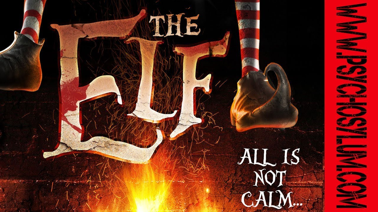 The Elf | All is not calm    | 2017 Movie Trailer