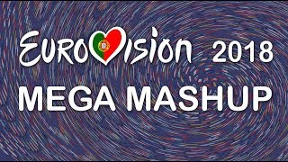 Eurovision 2018: All 43 Songs in 1 Mega Eurovision Mashup