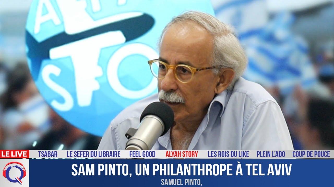 Sam Pinto, un philanthrope à Tel Aviv - Alyastory#529