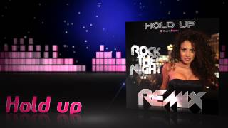 HOLD UP Rock the night (Miami vibe remix)