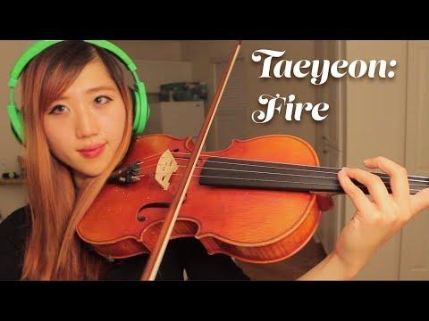 Free Download Taeyeon: Fire (viola Cover) Mp3 dan Mp4