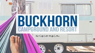 Buckhorn Campground in Necedah, Wisconsin - a Tour with Drivin' & Vibin'