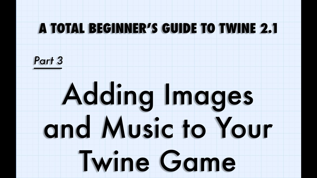 A Total Beginner's Guide to Twine 2 1 – Adam Hammond