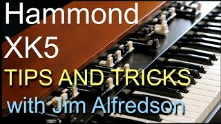 Hammond XK5 - Tips & Tricks
