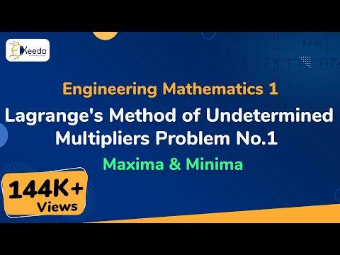 Lagrange's method of Undetermined Multipliers - Problem 1 -Maxima and Minima - Engineering Maths 1