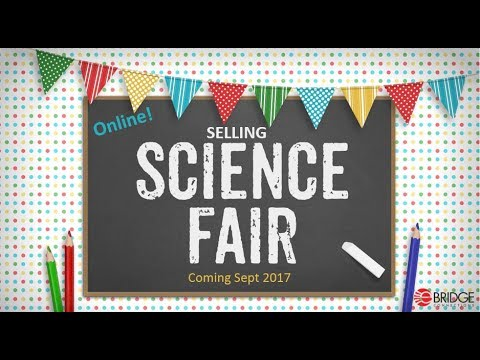 selling science fair welcome ebridge connections youtube