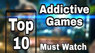10 Most Addictive Games For Android || Fun To Play games | Games Of Android